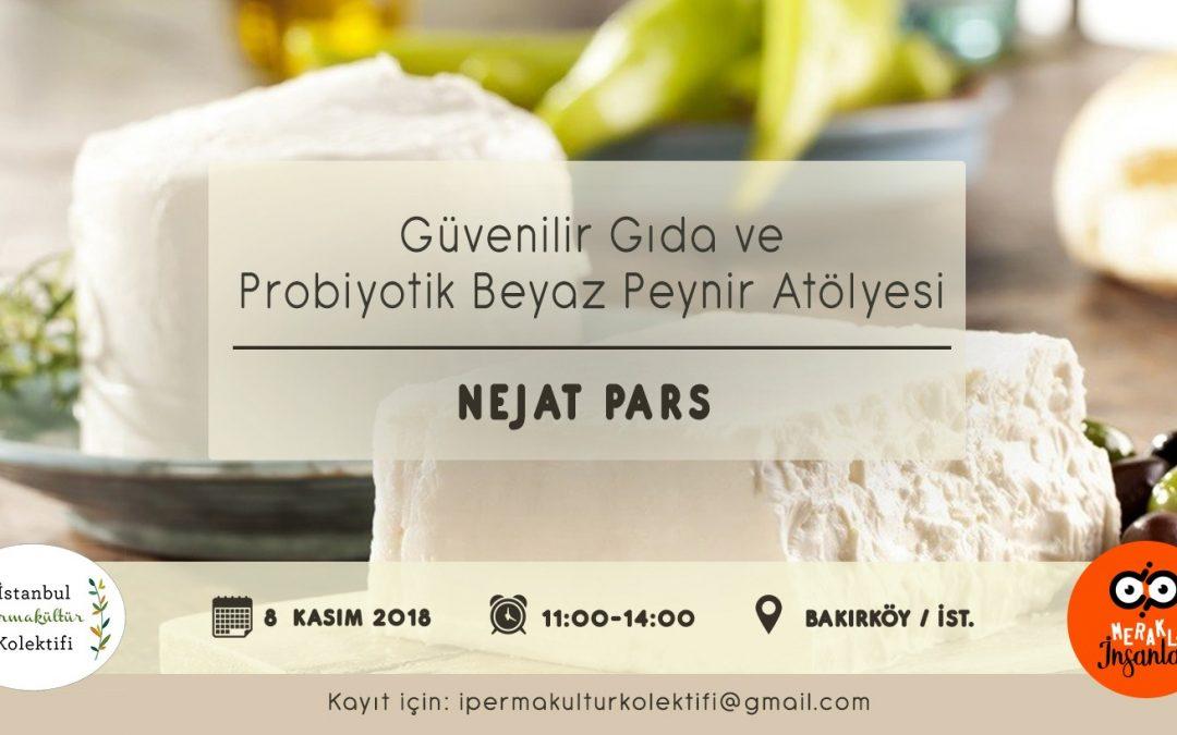 Gıda Güvenliği ve Probiyotik Beyaz Peynir Atölyesi