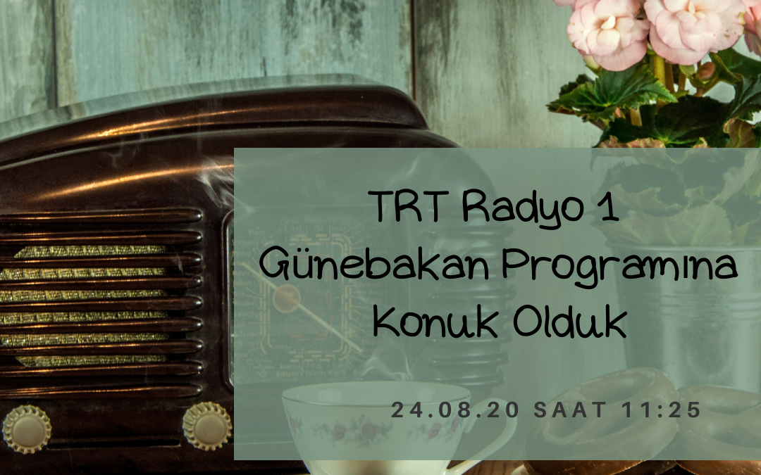 TRT1 İstanbul Radyosu Günebakan Programına Konuk Olduk